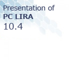 On-line presentation of the new version SP LIRA 10.4.